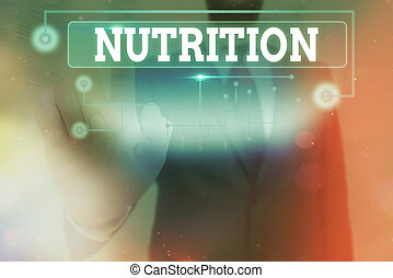 Conceptual hand writing showing Nutrition. Concept meaning act or process of nourishing or being nourished by nutrients Information digital technology network infographic elements