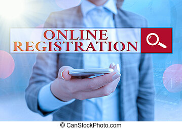 Conceptual hand writing showing Online Registration. Business photo showcasing Process to Subscribe to Join an event club via Internet.