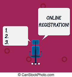 Conceptual hand writing showing Online Registration. Business photo text Process to Subscribe to Join an event club via Internet Wheeled work chair with three wheels and two arms present speech.