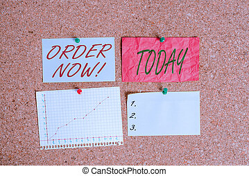Conceptual hand writing showing Order Now. Business photo showcasing confirmed request by one party to another to buy sell Corkboard size paper thumbtack sheet billboard notice board.