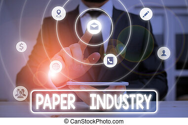 Conceptual hand writing showing Paper Industry. Business ...