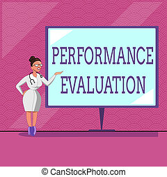 Conceptual hand writing showing Performance Evaluation. Business photo text Evaluates Employee Performance overall Contribution