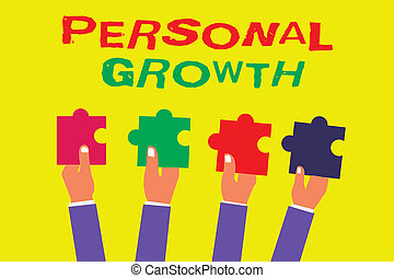 Conceptual hand writing showing Personal Growth. Business photo showcasing improve develop your skills qualities Learn new materials