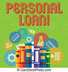 Conceptual hand writing showing Personal Loan. Business photo text taking money bank helps you meet your current financial needs Books Arranged Standing in Row with Educational Icons Behind.