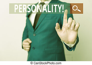 Conceptual hand writing showing Personality. Business photo text combination characteristics that form individuals character Businessman with pointing finger in front of him.