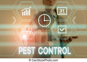 Conceptual hand writing showing Pest Control. Business photo...