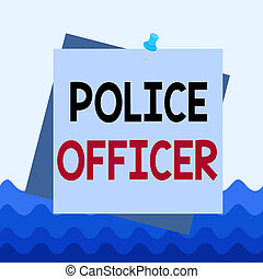 Conceptual hand writing showing Police Officer. Business photo showcasing a demonstrating who is an officer of the law enforcement team Reminder color background thumbtack tack memo pin square.