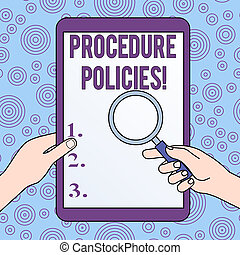 Conceptual hand writing showing Procedure Policies. Business photo showcasing Steps to Guiding Principles Rules and Regulations Hands Holding Magnifying Glass Against Switched Off Tablet.