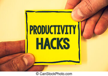 Conceptual hand writing showing Productivity Hacks. Business photo text Hacking Solution Method Tips Efficiency Productivity Grizzled background retain black outskirts page show some words