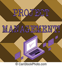 Conceptual hand writing showing Project Management. Business photo text method of organizing all activities related to a project Mail Envelopes around Laptop with Check Mark icon on Monitor.