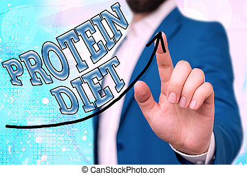 Conceptual hand writing showing Protein Diet. Business photo...