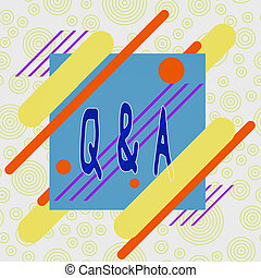 Conceptual hand writing showing Q And A. Business photo text...
