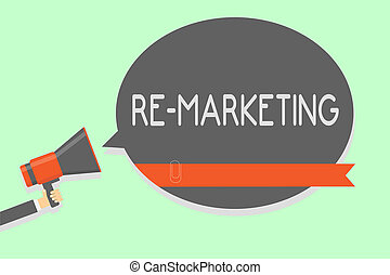 Conceptual hand writing showing Re Marketing. Business photo...