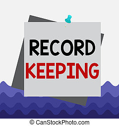 Conceptual hand writing showing Record Keeping. Business photo showcasing The activity or occupation of keeping records or accounts Reminder color background thumbtack tack memo pin square.
