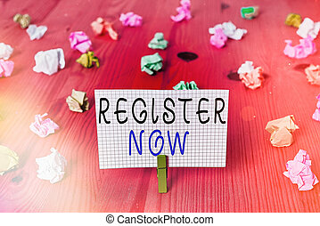 Conceptual hand writing showing Register Now. Business photo...