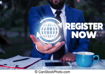 Conceptual Hand Writing Showing Register Now Business Photo Text