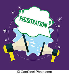 Conceptual hand writing showing Registration. Business photo text Action or process of registering or being registered Subscribe.