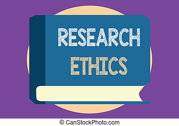 Conceptual hand writing showing Research Ethics. Business ...