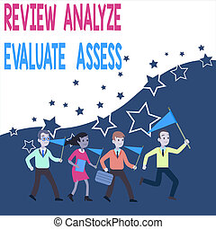 Conceptual hand writing showing Review Analyze Evaluate ...