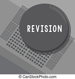 Conceptual hand writing showing Revision. Business photo ...