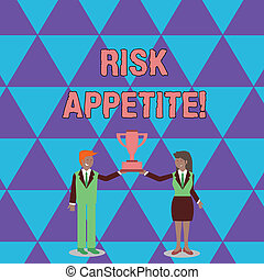 Conceptual hand writing showing Risk Appetite. Business photo text the level of risk an organization is prepared to accept Man and Woman Business Suit Holding Championship Trophy Cup.