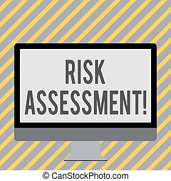 Conceptual hand writing showing Risk Assessment. Business photo showcasing evaluating potential risks involved projected activity White Computer Monitor WideScreen on a Stand for Technology.