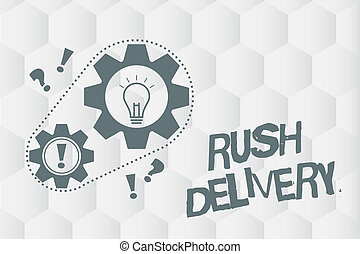 Conceptual hand writing showing Rush Delivery. Business photo showcasing Urgency in transporting goods to customer Urgent need
