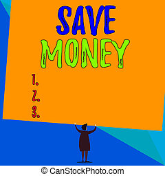 Conceptual hand writing showing Save Money. Business photo showcasing store some of your cash every month to use them sometime later Short hair woman dress hands up holding blank rectangle.