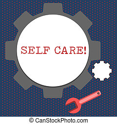 Conceptual hand writing showing Self Care. Business photo showcasing practice of taking action to preserve or improve ones own health Wheel Gear and Wrench Mechanical Tool for SEO and Web Icon.