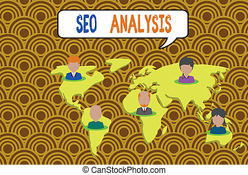 Conceptual hand writing showing Seo Analysis. Business photo showcasing tool helps showing to study on how to improve a website ranking Connection multiethnic persons all Global business earth map.