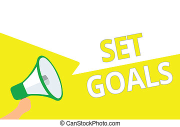 Conceptual hand writing showing Set Goals. Business photo showcasing Defining or achieving something in the future based on plan Megaphone speech bubbles important message speaking out loud.