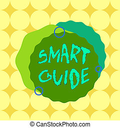 Conceptual hand writing showing Smart Guide. Business photo ...