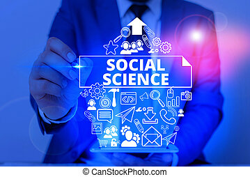 Conceptual hand writing showing Social Science. Business ...