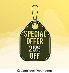 Conceptual hand writing showing Special Offer 25 Off. Concept meaning Discounts promotion Sales Retail Marketing Offer Empty tag colorful background label rectangle attach string