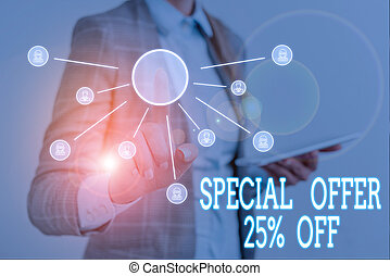 Conceptual hand writing showing Special Offer 25 Percent Off. Concept meaning Discounts promotion Sales Retail Marketing Offer Woman wear work suit presenting presentation using smart device