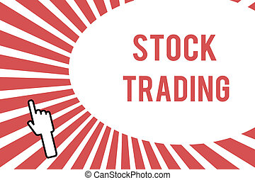Conceptual hand writing showing Stock Trading. Business...