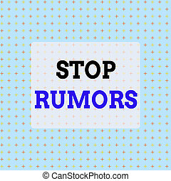 Conceptual hand writing showing Stop Rumors. Business photo text put an end circulating the story of uncertain or doubtful truth Infinite Endless Aligned Two Tone Cross Stitch Plus Sign Pattern.