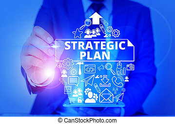 Conceptual hand writing showing Strategic Plan. Business ...