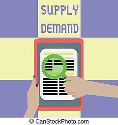 Conceptual hand writing showing Supply Demand. Business photo showcasing Relationship between the amounts available and wanted