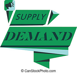 Conceptual hand writing showing Supply Demand. Business photo text Relationship between the amounts available and wanted