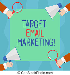 Conceptual hand writing showing Target Email Marketing. Business photo text advertisement is sent to a target list of recipients Hu analysis Hands Holding Magnifying Glass and Megaphone.