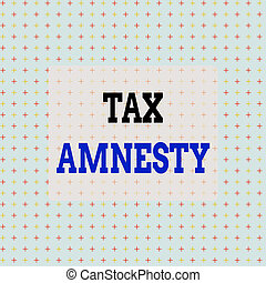Conceptual hand writing showing Tax Amnesty. Business photo text limitedtime opportunity for specified group of taxpayers to pay Infinite Endless Aligned Two Tone Cross Stitch Plus Sign Pattern.
