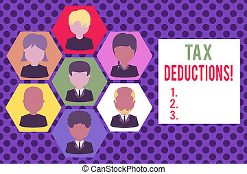 Conceptual hand writing showing Tax Deductions. Business photo showcasing reduction income that is able to be taxed of expenses Picture frames CEO and staff Organization employee structure.