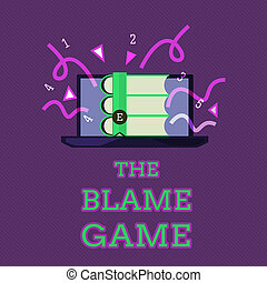 Conceptual hand writing showing The Blame Game. Business...