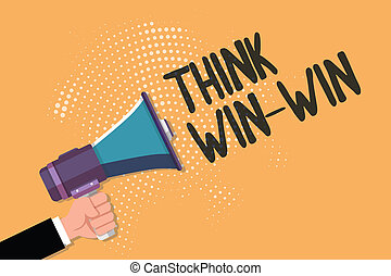 Conceptual hand writing showing Think Win Win. Business photo text Agreements or solutions are mutually beneficial and satisfying