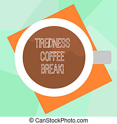 Conceptual hand writing showing Tiredness Coffee Break. Business photo text short period for rest and refreshments to freshen up Top View of Drinking Cup Filled with Beverage on Color Paper.