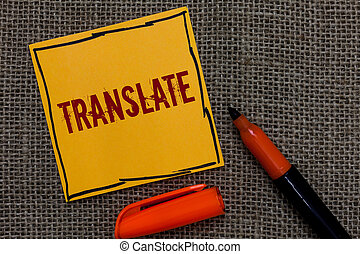Conceptual hand writing showing Translate. Business photo...