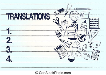 Conceptual hand writing showing Translations. Business photo text Process of translating texts from one language into another