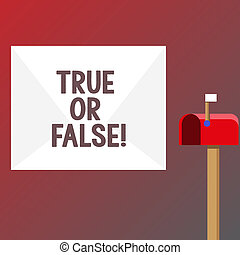 Conceptual hand writing showing True Or False. Business photo text Decide between a fact or telling a lie Doubt confusion.