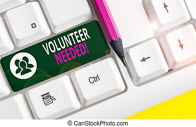 Conceptual hand writing showing Volunteer Needed. Business ...